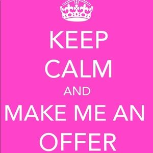 Other - I love offers! My prices are open for negotiations